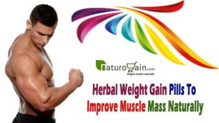 Herbal Weight Gain Pills To Improve Muscle Mass Naturally