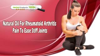 Natural Oil For Rheumatoid Arthritis Pain To Ease Stiff Joints