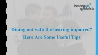 Dining out with the hearing impaired? Here Are Some Useful Tips
