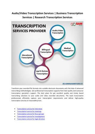 Audio/Video Transcription Services | Business Transcription Services | Research Transcription Services
