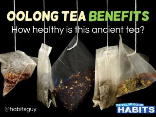 Benefits of Drinking Oolong Tea: How healthy is this ancient tea?