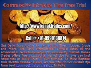 Commodity intraday tips free trial