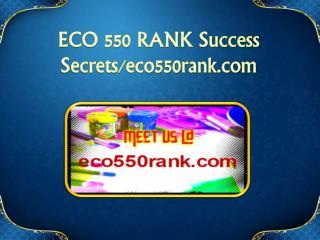 ECO 550 RANK Success Secrets/eco550rank.com