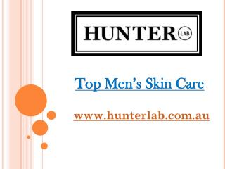 Top Men's Skin Care - hunterlab.com.au
