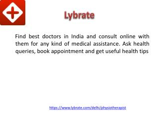 Best Physiotherapist in Delhi - Lybrate