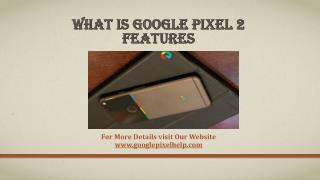 What Is Google Pixel 2 Features?