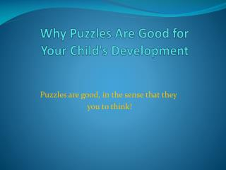 Why Puzzles Are Good for Your Child's Development