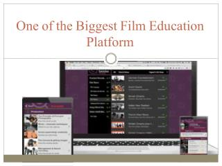 One of the Biggest Film Education Platform