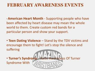 Custom Wristbands for February Awareness Events