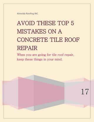 AVOID THESE TOP 5 MISTAKES ON A CONCRETE TILE ROOF REPAIR