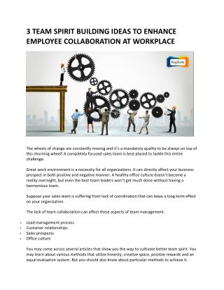 3 Team Spirit Building Ideas to Enhance Employee Collaboration at Workplace