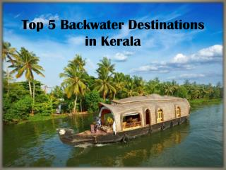 Top 5 Backwater Destinations in Kerala