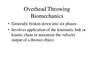 Overhead Throwing Biomechanics