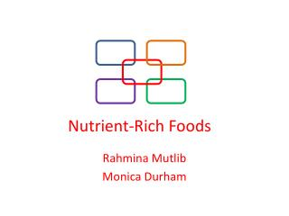 Nutrient-Rich Foods