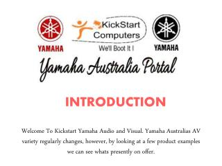 Choose Yamaha Music System By kickstartcomputers