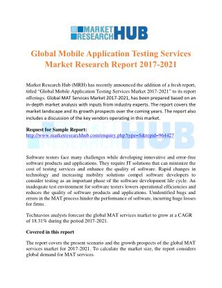 Global Mobile Application Testing Services Market Research Report 2017-2021