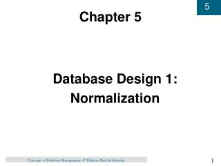 Database Design 1: Normalization