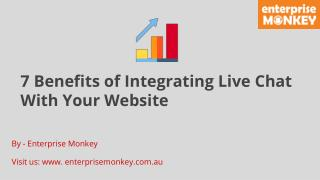 7 Benefits of Integrating Live Chat With Your Website