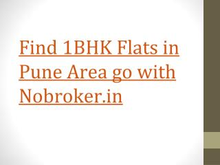 1 BHK Flat on Rent in Pune