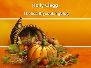 Holly Clegg - Thehealthycookingblog