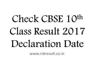Check CBSE 10th Class Result 2017 Declaration Date