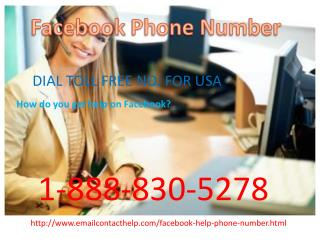Find the handy solutions via 1-888-830-5278 Facebook Phone Number