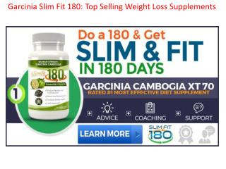 Garcinia slim fit 180 @ http://www.healthboostup.com/slim-fit-180-garcinia-reviews/