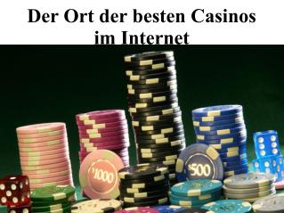 Der ort der besten casinos im internet