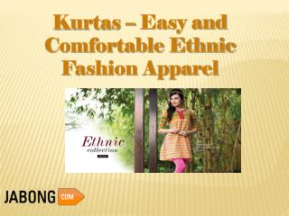 Kurtas – Easy and Comfortable Ethnic Fashion Apparel