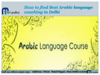 Best Arabic Launguage Coaching Classes in Delhi NCR | Call : 1800-1230-133