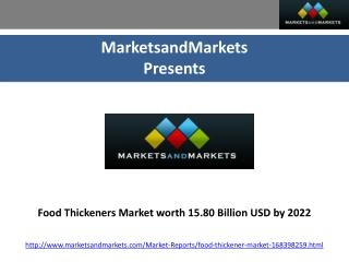 Food thickeners market worth 15.80 billion usd by 2022