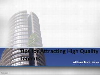 Tips for attracting high quality tenants