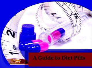 A Guide to Diet Pills