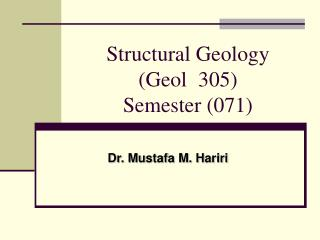 Structural Geology Geol  305 Semester 071