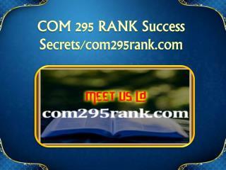 COM 295 RANK Success Secrets/com295rank.com
