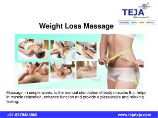 Massage Therapy and Weight Loss at Teja's