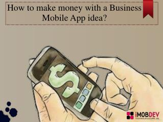 How common Business Mobile Apps make Money?