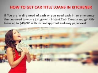 Get car title loans kitchener