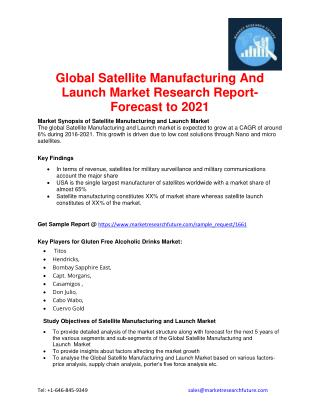 Global Satellite Manufacturing And Launch Market Research Report- Forecast to 2021