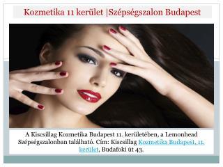 Kozmetika 11 kerület,Szépségszalon Budapest