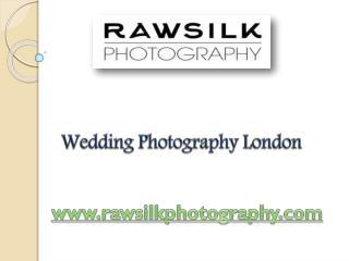 Wedding Photography London - Rawsilk Photography