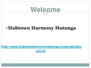 Hubtown Harmony Matunga Mumbai a new designed project