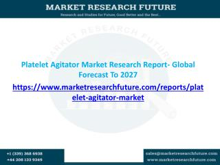 Global Platelet Agitator Market expected to grow by 4.1% CAGR during the period 2016 to 2027
