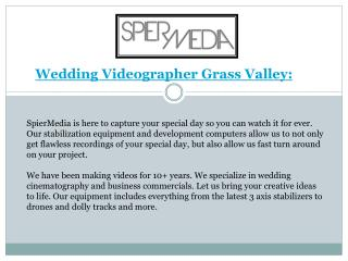 Wedding Videographer Grass Valley