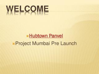 Hubtown panvel  a new designed residential project