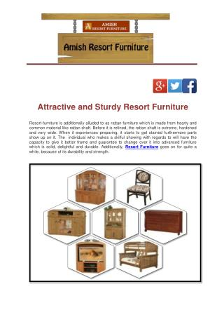 Attractive and Sturdy Resort Furniture