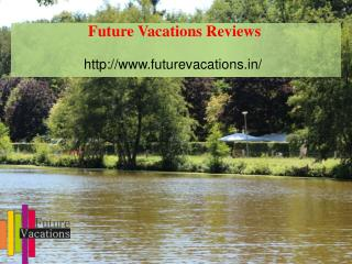 Future vacations jayanagar bangalore / Future vacations Reviews