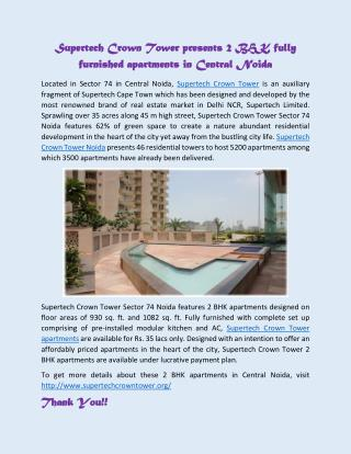 Supertech Crown Tower presents 2 BHK fully furnished apartments in Central Noida