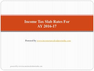 Income tax Slab rates for AY 2016-17