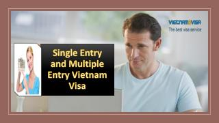 Single Entry and Multiple Entry Vietnam Visa